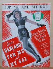 "For Me And My Gal - 1942 sheet music - movie ""For Me and My Gal"", Judy Garland"