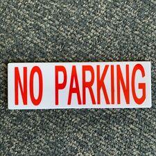 """Novelty """"No Parking"""" Sign."""