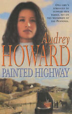 AUDREY HOWARD ___ PAINTED HIGHWAY _____ BRAND NEW ___ FREEPOST UK