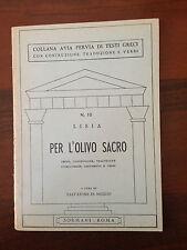 D11> COLLANA AVIA PERVIA DI TESTI GRECI N.10 - PER L'OLIVO SACRO - LISIA