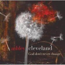 CD Ashley Cleveland GOD DON'T NEVER CHANGE Worship NEU & OVP