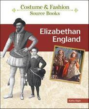 Elizabethan England Costume and Fashion Source Books