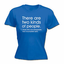 Two Kinds Of People Extrapolate WOMENS T-SHIRT Geek Maths Funny Gift birthday