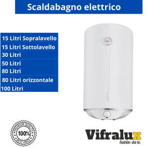 Scaldabagno elettrico boiler scalda acqua calda litri lt 15 30 50 80 100 scaldin