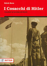 e. Kern - I COSACCHI DI HITLER - WW2 - Wehrmacht - III Reich - guerra mondiale
