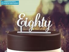 """""""Eighty"""" - White - 80th Birthday Cake Topper  - Made by OriginalCakeToppers"""