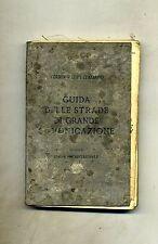 TOURING CLUB ITALIANO-GUIDA ITINERARIA STRADE-ITALIA SETTENTRIONALE-PARTE I#1927