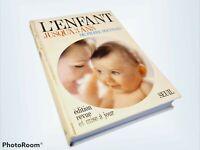 L'ENFANT JUSQU'A 3 ANS - DR PIERRE BOUFFARD - EDITIONS DE SEUIL1965 RIGIDE