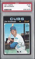 1971 Topps baseball card #175 Jim Hickman, Chicago Cubs PSA 7 NM