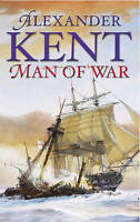 Man Of War: A Richard Bolitho Adventure, Kent, Alexander, Very Good Book
