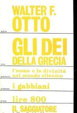 Walter F. Otto = GLI DEI DELLA GRECIA Coll. I Gabbiani N°75