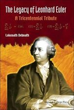 The Legacy of Leonhard Euler by Lokenath Debnath (2009, Hardcover)