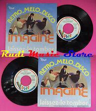 LP 45 7'' IMAGINE Retro melo disc Laissez le tomber 1978 france no cd mc dvd