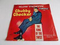 Chubby Checker Slow Twistin' / La Paloma Twist 45 1962 Picture Vinyl Record