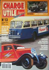 CHARGE UTILE N° 13 de 1994 CAMION SAURER CIRQUE ZAVATTA BUS AUTOCAR CHAUSSON