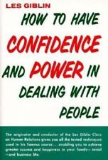 How to Have Confidence and Power in Dealing With People - Acceptable - Giblin, L