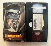 VHS: Metamorphosis