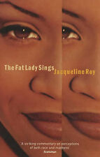 The Fat Lady Sings, Jacqueline Roy