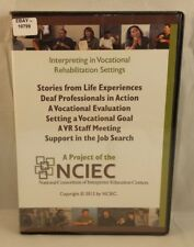 Interpreting in Vocational Rehabilitation Settings Stories Life Experiences, DVD