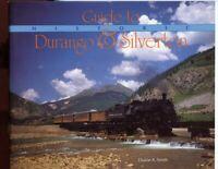 Colorado History - Guide to Durango & Silverton, by; Smith Booklet, 1988, 1st