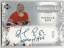 2007-08 Upper Deck Trilogy Patrick Roy Auto #/25 Personal Scripts Inscribed HHOF