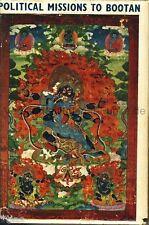 Eden Bibliotheca Himalayica 1/7 Political Missions to Bootan 1815-1866 Bhutan