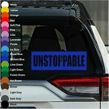 Unstoppable Decal Vinyl Sticker Cars Laptop Walls Windows Computer Mugs Bottle