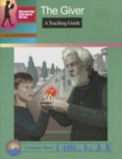 The Giver: A Teaching Guide GP097 Discovering Literature Series: Challengi