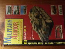 $$s Revue Military Armor International N°4 Sturmgeschutz III F8  GMC Porte flott