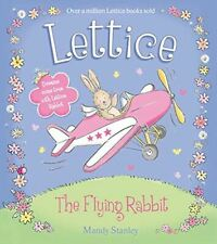 Very Good, LETTICE - THE FLYING RABBIT, Stanley, Mandy, Paperback
