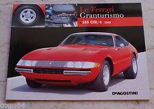 Le Ferrari Granturismo - Numero 6 - Ferrari 365 Gtb4 1968 - De Agostini
