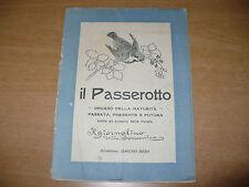 IL PASSEROTTO SUPPLEMENTO A IL GIORNALINO DELLA DOMENICA N.10 1919 OMERO REDI