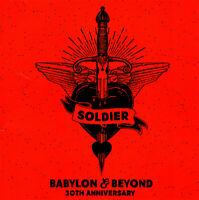 Soldier • Babylon & Beyond • 30th Anniversary • 2CD • 2018 Roxx Records ••NEW••