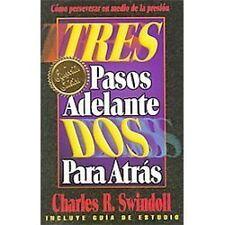 Tres Pasos Adelante, Dos Para Atras by Swindoll, Charles R.; Grupo Nelson
