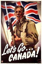 "'Let's Go Canada' 1942 World War 2 Poster , 7x5"" reprint"