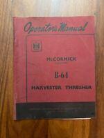 Operator's Manual McCormick International B-64 Harvester Thresher