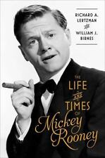 The Life and Times of Mickey Rooney - New - Lertzman, Richard A. - Hardcover