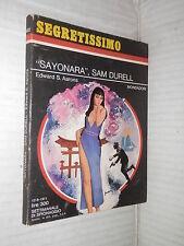SAYONARA SAM DURELL Edward S Aarons Carlo Jacono Mondadori Segretissimo 402 1971