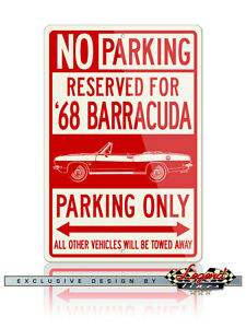 1968 Plymouth Barracuda Convertible Reserved Parking 12x18 Aluminum Sign