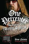 """New  One Percenter: The Legend Of The Outlaw Biker """"We Ship Our Books In Boxes"""""""