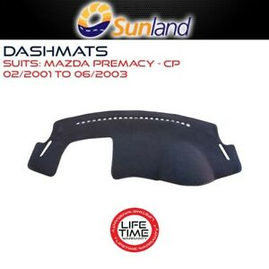 Sunland Dashmat Fits Mazda Premacy CP 02/2001 - 06/2003 All Models Mat Covers