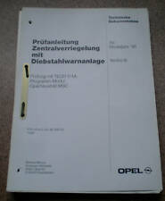 Workshop Manual Opel Vectra B ´96 Central Locking with Theft Alarm System