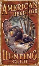 WOOD Sign Vintage Style American Heritage Hunting Turkeys Club