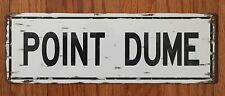 Point Dume Trancas Canyon Zuma Beach Malibu Surf Punks California Vintage Sign