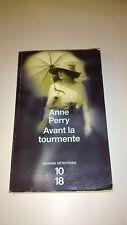 Avant la tourmente - Anne Perry - 10/18
