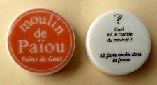 Fève pub - Le Moulin de Païou - 2016 - Devinettes : Quel est le comble du meunie