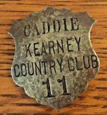 Vintage Kearney Country Club Metal Caddie Badge Rare Golf