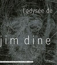 L'Odysee de Jim Dine: A Survey of Printed Works from 1985-2006: A Survey of Pri
