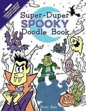 Super-Duper Spooky Doodle Book by Ryan Sias