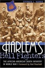 Harlem's Hell Fighters: The African-American 369th Infantry in World War ...